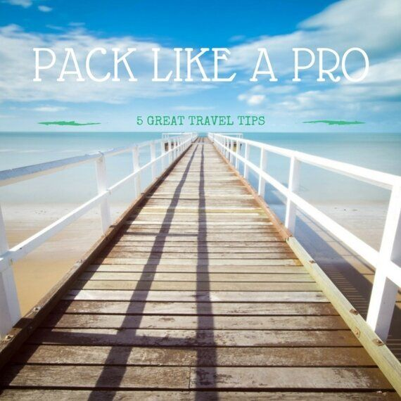 Pack Like A Pro For The