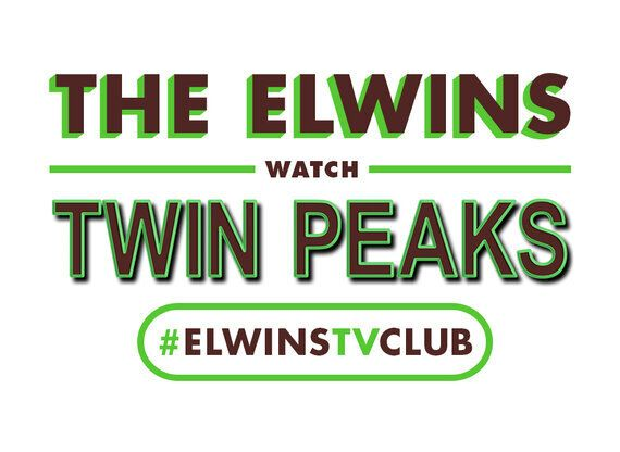 The Elwins Watch Twin Peaks So You Don't Have To: Episodes