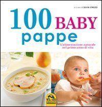 Svezzamento: ricette e consigli pratici in 10 libri