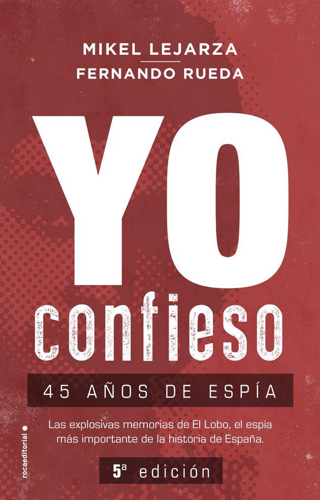 'Yo confieso' (Roca Editorial), de Mikel Lejarza y Fernando