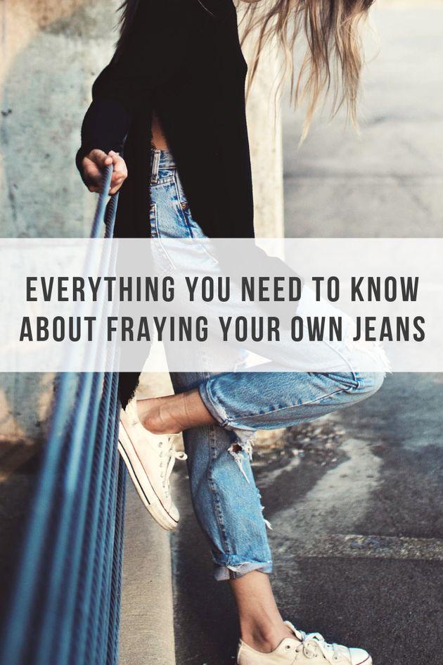 DIY Frayed Jeans: How To Fray Your Denim Into Fringed Hem