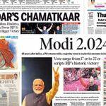 'Chowkidar's Chamatkaar' To 'NaMoment': How Indian Newspapers Covered Modi's Big