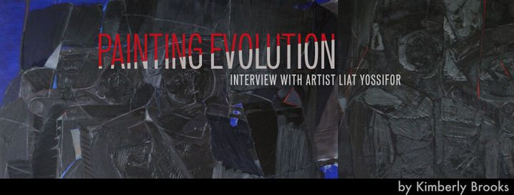Painting Evolution: Interview with Artist Liat Yossifor