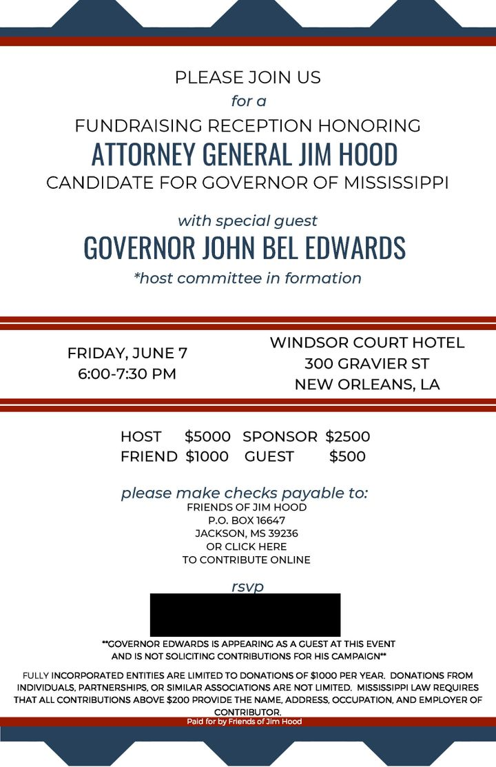 An invitation to a fundraiser hosted by Louisiana Gov. John Bel Edwards for Mississippi Attorney General Jim Hood.