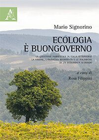 """Ecologia è buon governo"": ricordando Mario"