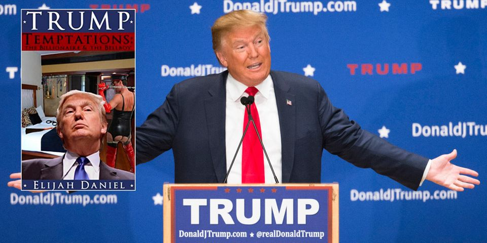 'Trump Temptation: The Billionaire And The Bellboy' Is The Donald Trump Erotic Novel You Never Knew You
