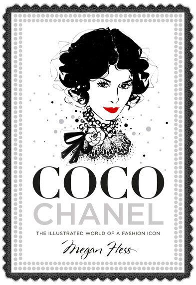 Review: Coco Chanel: The Illustrated World of a Fashion Icon - Megan