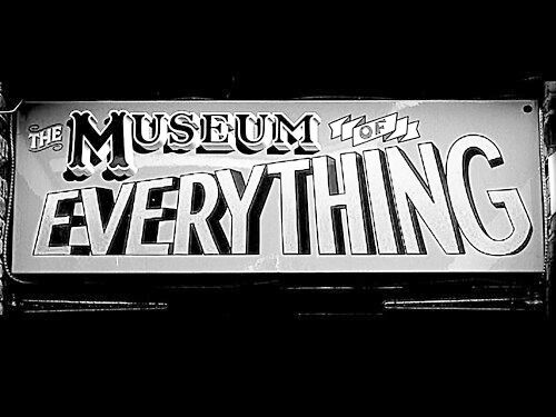 The Museum of Everything comes to