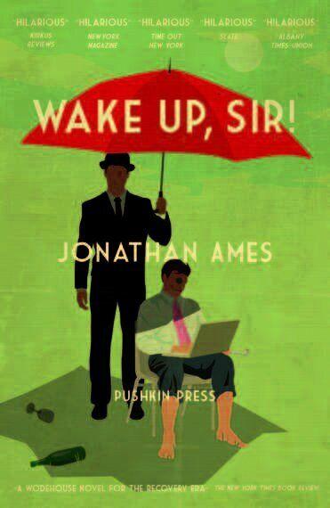 Jonathan Ames on P.G. Wodehouse, Language and 'Wake Up,