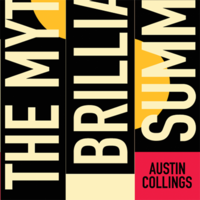 Top Summer Read: 'The Myth of Brilliant Summers' by Austin