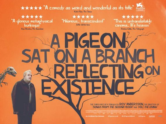Film Reviews :A Pigeon Sat On A Branch Reflecting On Existence - The Falling - Exit - The Good
