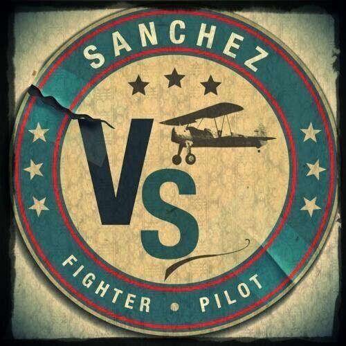 Sanchez Vs Fighter Pilot: The Best Band You've Never Heard