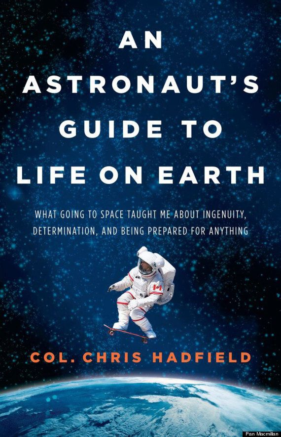 Chris Hadfield To Release Book 'An Astronaut's Guide To Life On