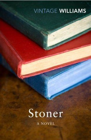 'Stoner' the Literary Rediscovery of the