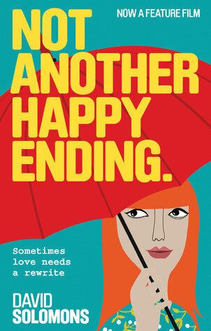 Not Another Happy Ending by David Solomons - Book