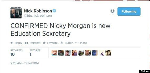 Nick Robinson Tweets Nicky Morgan Is Education Sexretary In