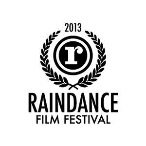 Raindance Film Festival 2013 -