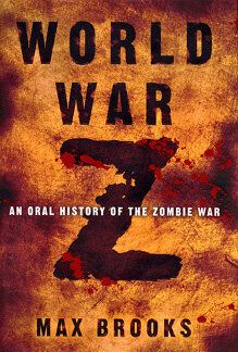 My Entry for World War Z: An Oral History of the Zombie