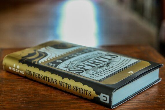 Conversations With Spirits by E O Higgins, a