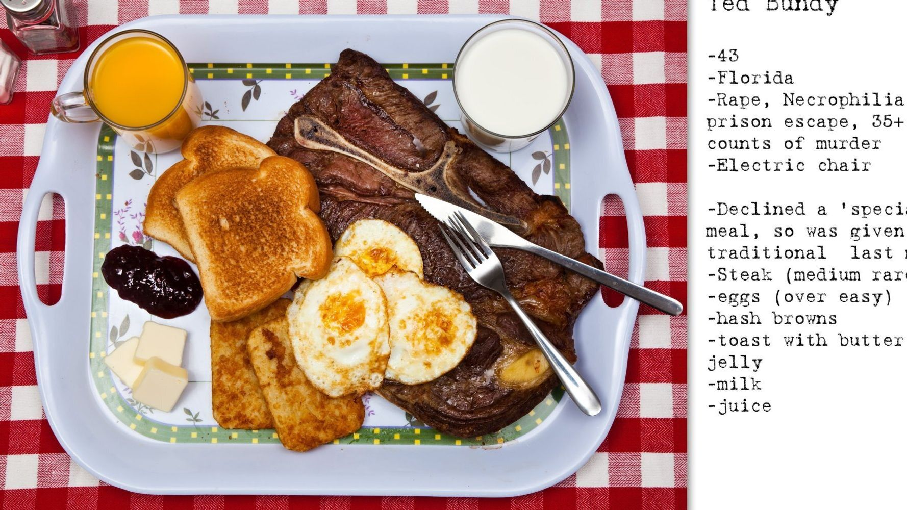 No Seconds: The Final Meals Of Death Row Prisoners Including