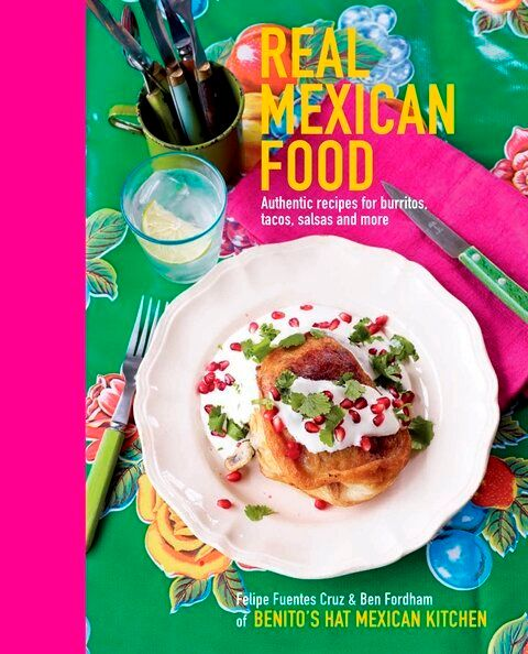 Review of 'Real Mexican Food' by Felipe Fuentes Cruz and Ben