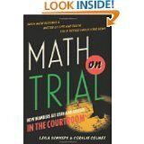 Book Review: 'Math On Trial' by Leila Schneps and Coralie