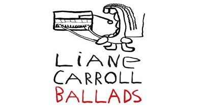 An Album to Cut Whiskey With: Liane Carroll,