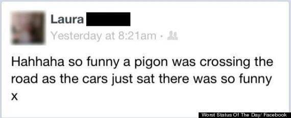 Facebook Group 'Worst Status Of The Day' Makes You Feel Better About Your Own Crummy Updates