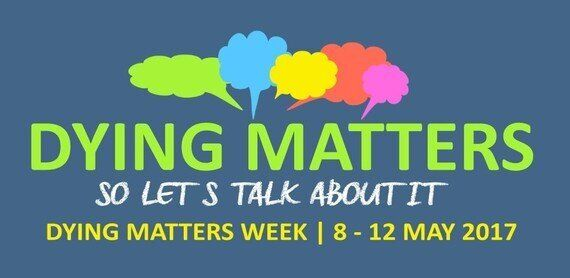 Dying Matters For Everyone: Dying Matters Awareness