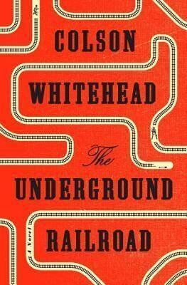 Book Review: The Underground Railroad by Colson