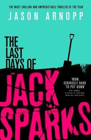 Book Review: The Last Days of Jack Sparks by Jason