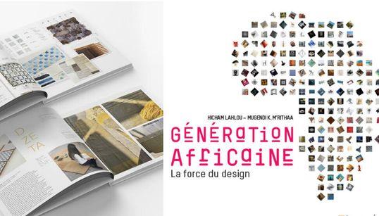 """""""Génération Africaine, la force du design"""", à la découverte des talents du"""