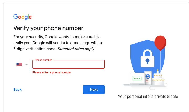 Google's verification process prevented me from creating a Gmail account without putting down a cellphone number.