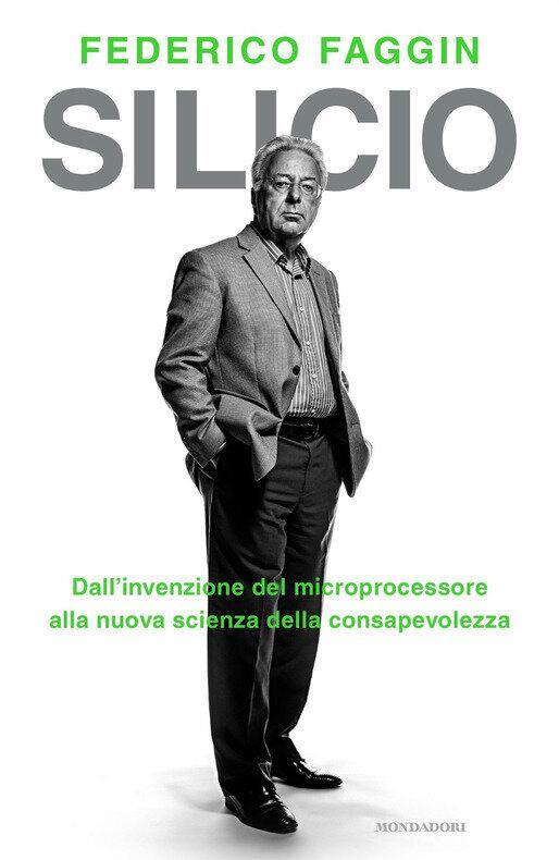 Federico Faggin, scienziato leonardiano e imprenditore