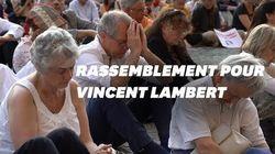 À la veillée pour Vincent Lambert :