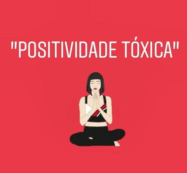 Positividade Tóxica Como As Redes Sociais Nos Obrigam A Ser