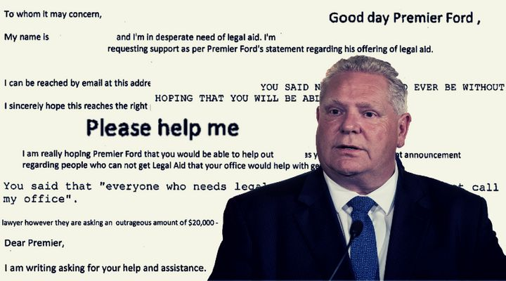 Ontario Premier Doug Ford said he guaranteed anyone who contacted his office would get legal aid.