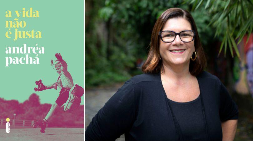 """Andréa Pachá relança livro """"A vida não é justa"""" pela Editora Intrínseca."""