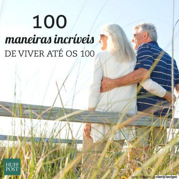 100 maneiras maravilhosas de viver até os cem
