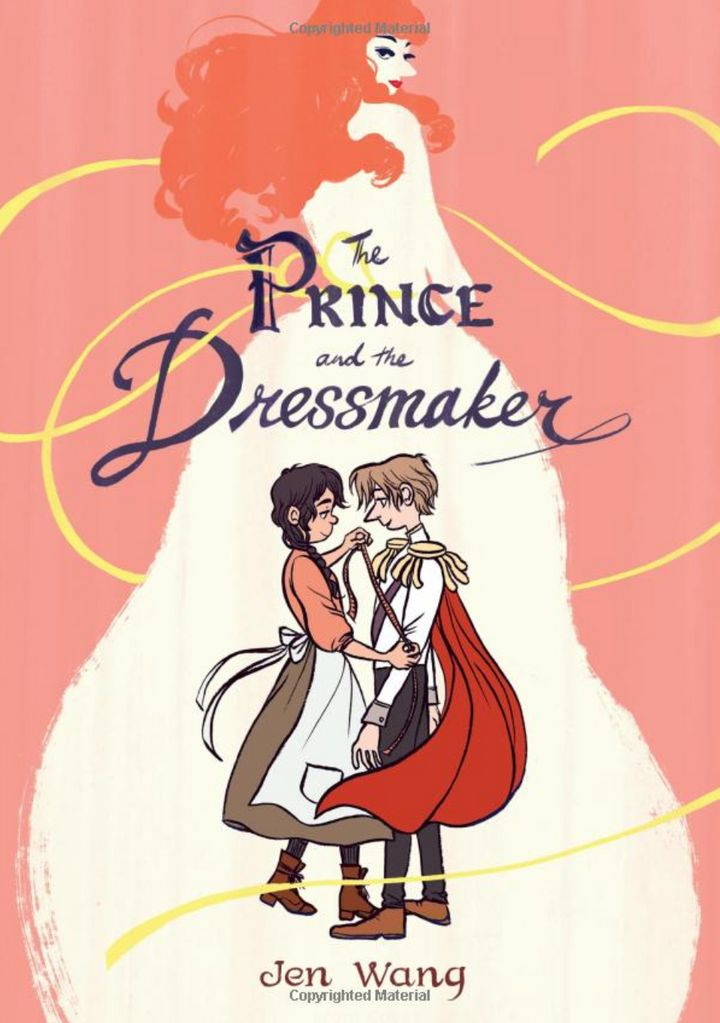 The Prince and The Dressmaker by Jen Wang (Macmillan)