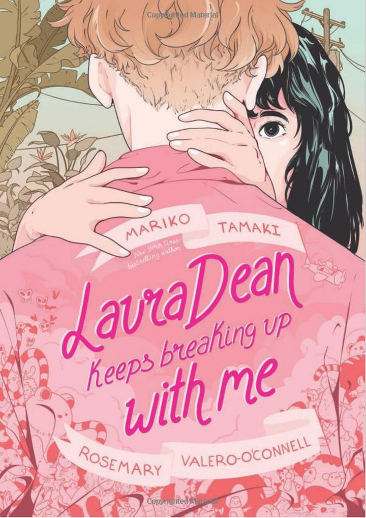 Laura Dean Keeps Breaking Up With Me by Mariko Tamaki (Macmillan)