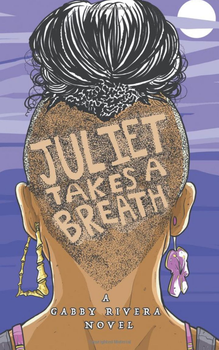"""Juliet Takes a Breath"" by Gabby Rivera (Penguin Random House)"