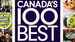 Canada's 100 Best Restaurants Are Deliciously
