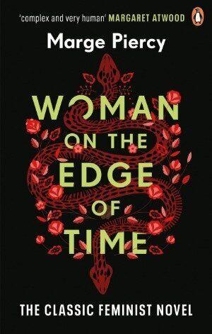 Woman on the Edge of Time (Mulher à beira do tempo, em tradução livre) deMarge