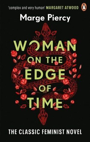 'Woman on the Edge of Time' by Marge Piercy