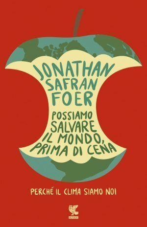 Jonathan Safran Foer e la salvezza dell'uomo dall'apocalisse