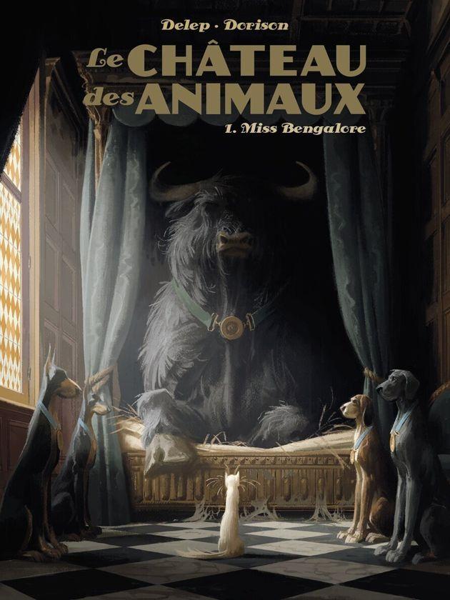 Le Château des animaux 1. Miss Bengalore (Delep & Dorison),