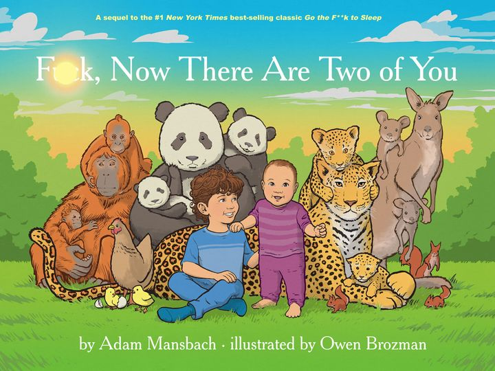 """Two is a million more kids than one,"" author Adam Mansbach says of his new kids book that's really for adults."