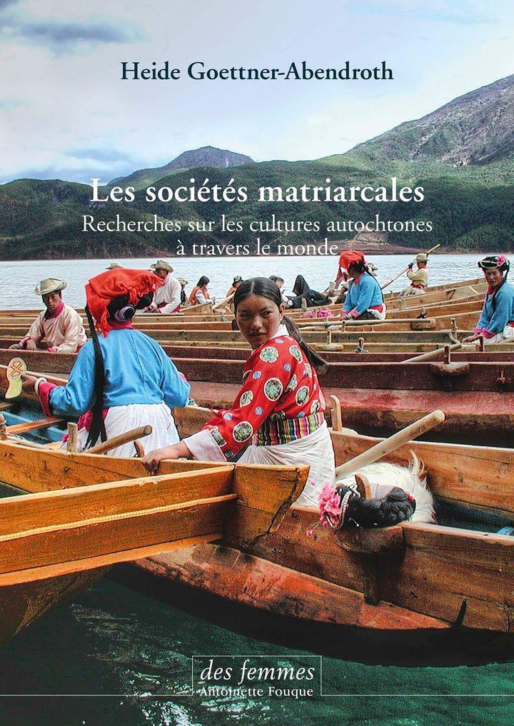 Les sociétés matriarcales aux éditions Des Femmes Antoinette Fouque
