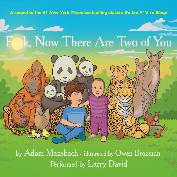 "Both the print version and audiobook of ""F**k, Now There Are Two of You"" will be available on Oct. 1."